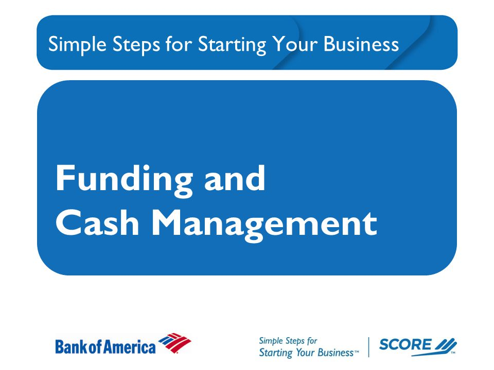 Simple Steps for Starting Your Business Funding and Cash Management