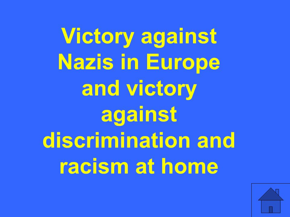 Victory against Nazis in Europe and victory against discrimination and racism at home
