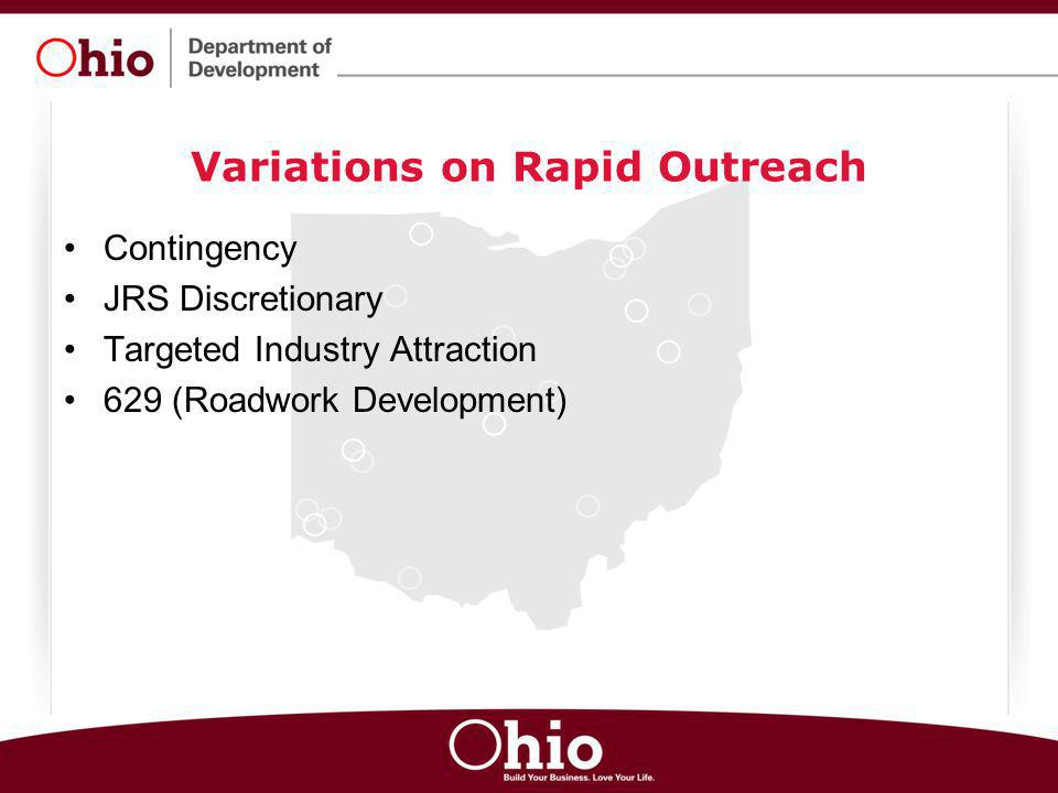 Variations on Rapid Outreach Contingency JRS Discretionary Targeted Industry Attraction 629 (Roadwork Development)