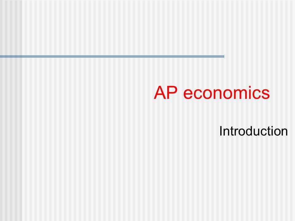 AP economics Introduction