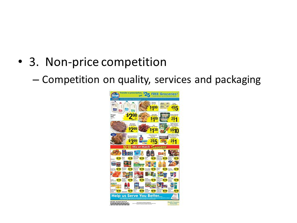 3. Non-price competition – Competition on quality, services and packaging