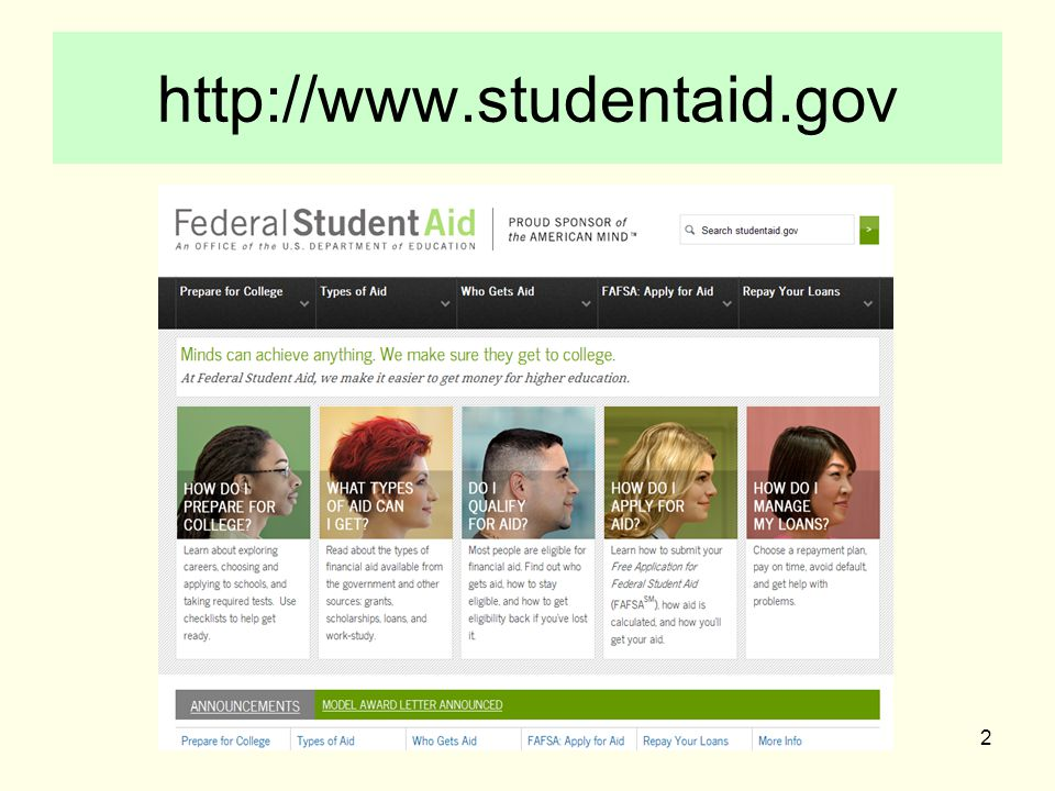 http://www.studentaid.gov 2