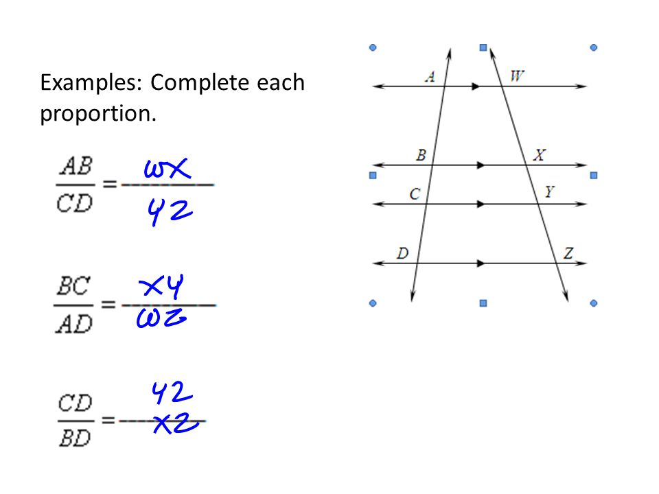 Examples: Complete each proportion.