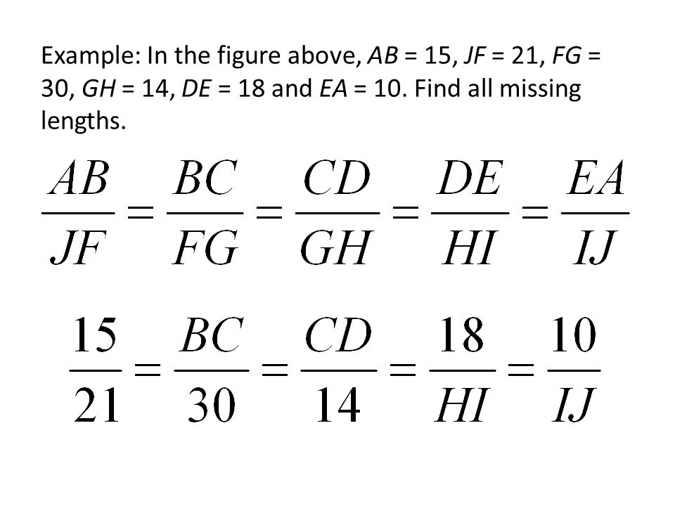 Example: In the figure above, AB = 15, JF = 21, FG = 30, GH = 14, DE = 18 and EA = 10.