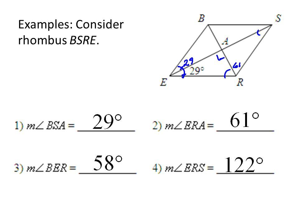 Examples: Consider rhombus BSRE.