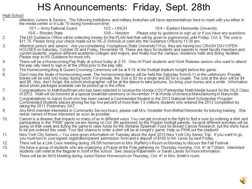 HS Announcements: Friday, Sept.28th High School 1.Attention Juniors & Seniors.