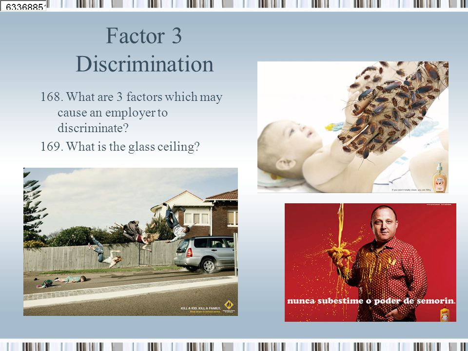 Factor 2 Working Conditions 165. How does the wage rate signal jobs which are dangerous or unpleasant? 166. List 5 jobs you could never do. 167. List