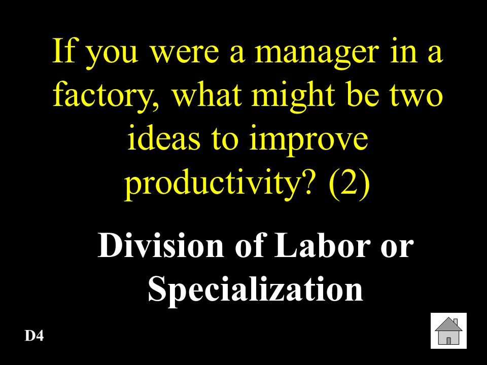 D3 In order to increase productivity, what must happen first.