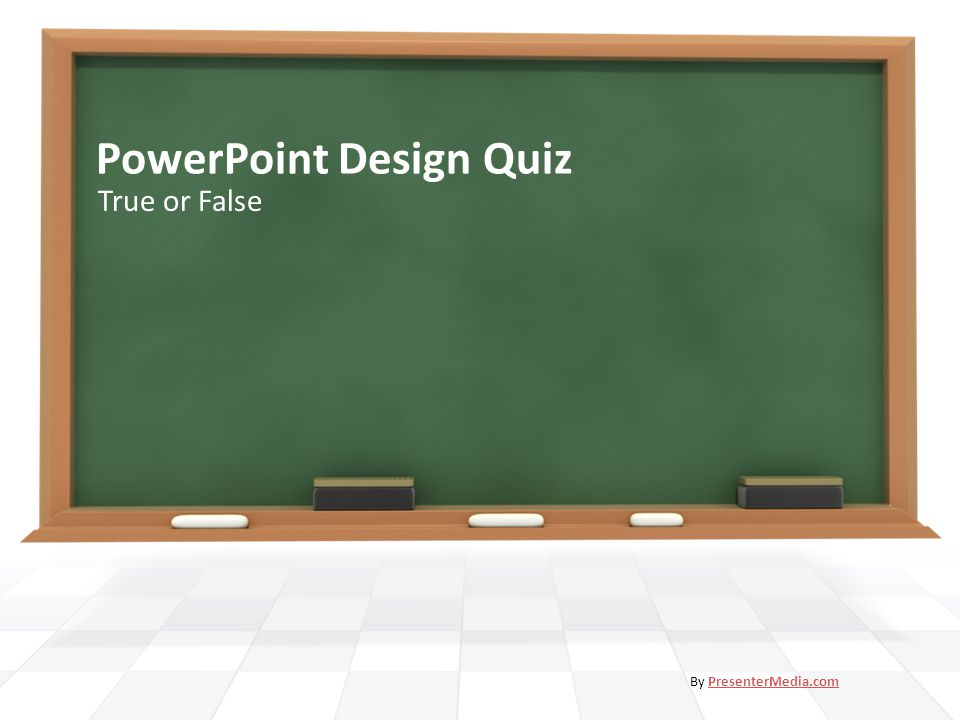 PowerPoint Design Quiz True or False By PresenterMedia.comPresenterMedia.com