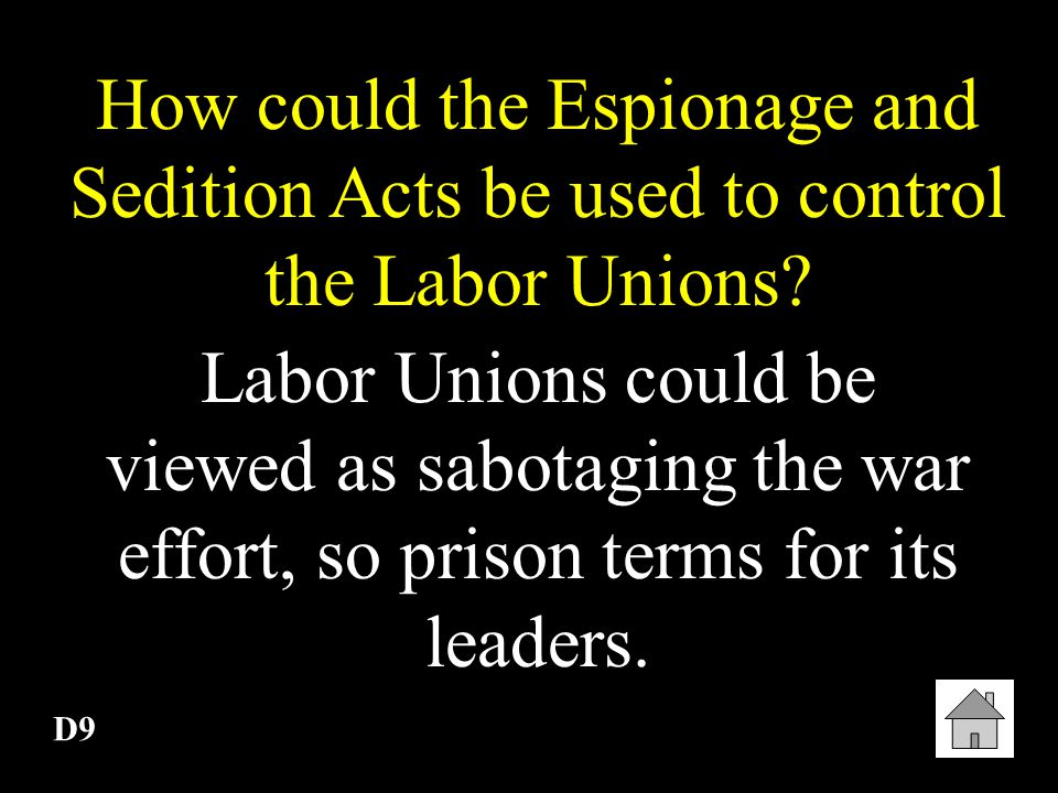D8 What part of the U.S. Constitution did the Espionage and Sedition Acts violate.