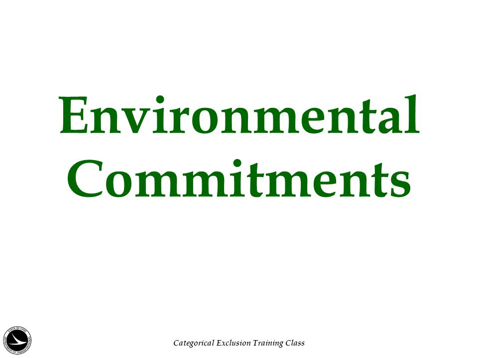 Environmental Commitments Categorical Exclusion Training Class
