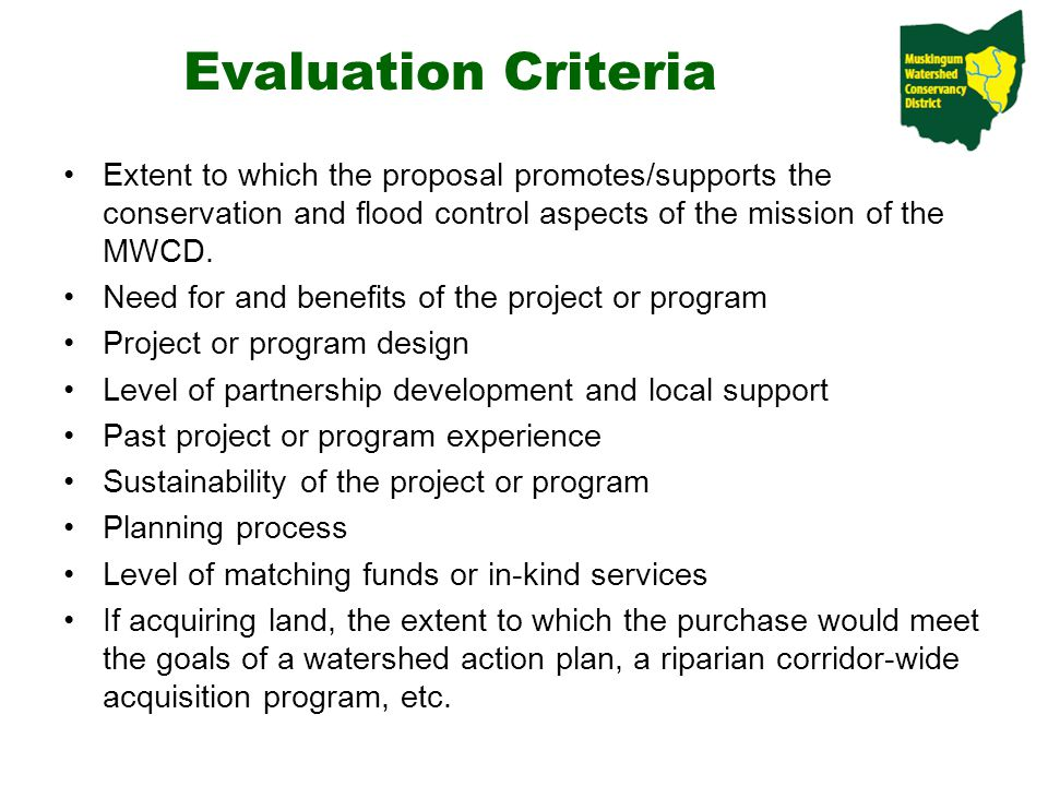 Extent to which the proposal promotes/supports the conservation and flood control aspects of the mission of the MWCD.