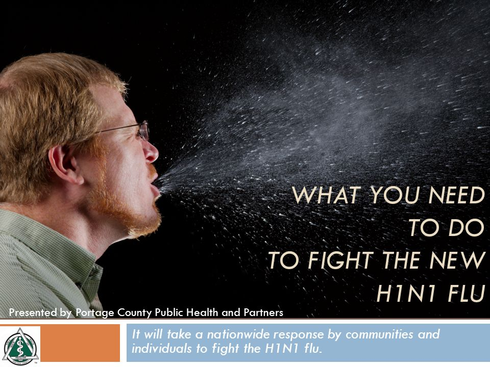 It will take a nationwide response by communities and individuals to fight the H1N1 flu.