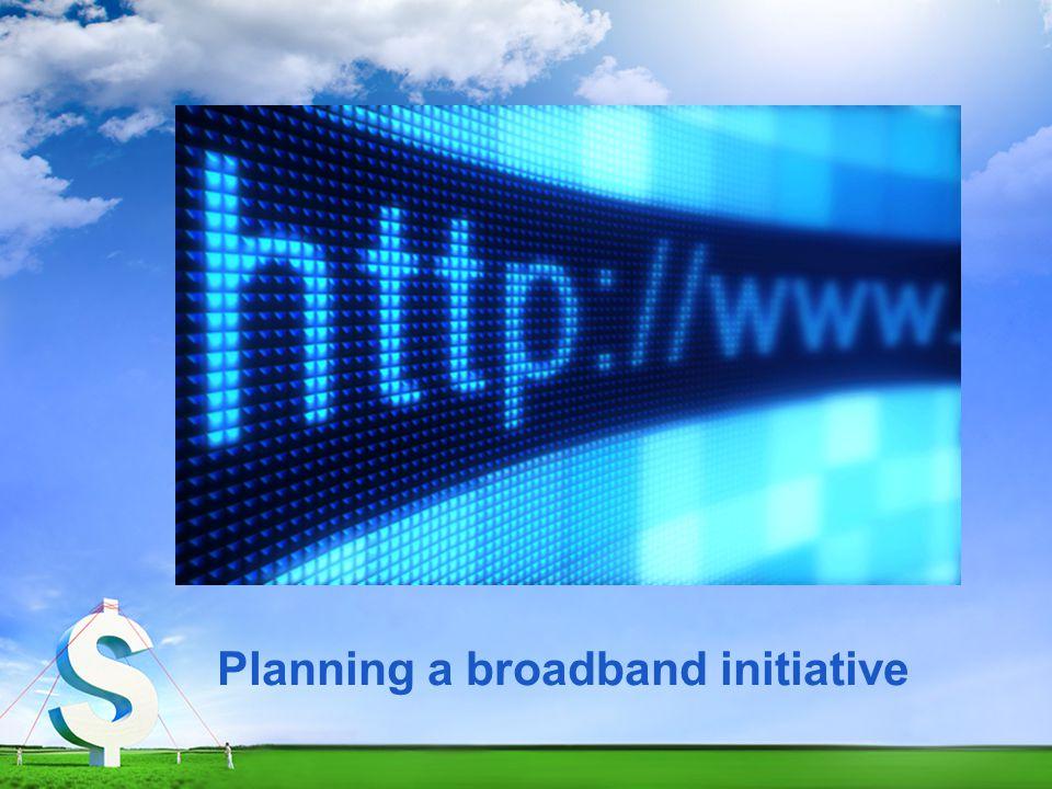 Planning a broadband initiative