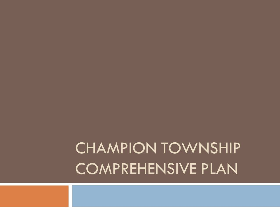 CHAMPION TOWNSHIP COMPREHENSIVE PLAN