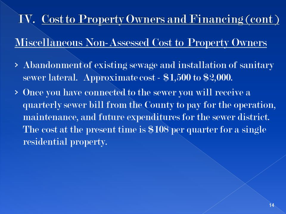 Miscellaneous Non-Assessed Cost to Property Owners › Abandonment of existing sewage and installation of sanitary sewer lateral. Approximate cost - $1,