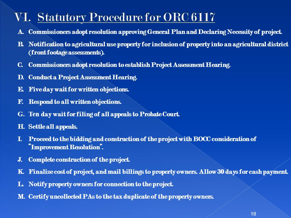 18 A.Commissioners adopt resolution approving General Plan and Declaring Necessity of project. B.Notification to agricultural use property for inclusi