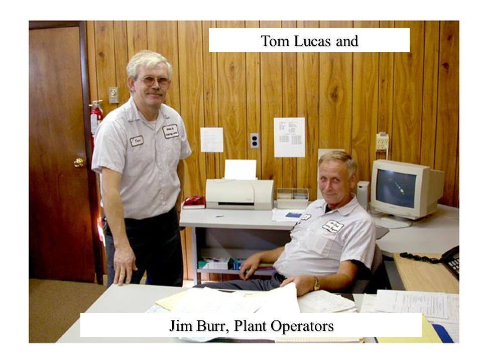 Tom Lucas and Jim Burr, Plant Operators