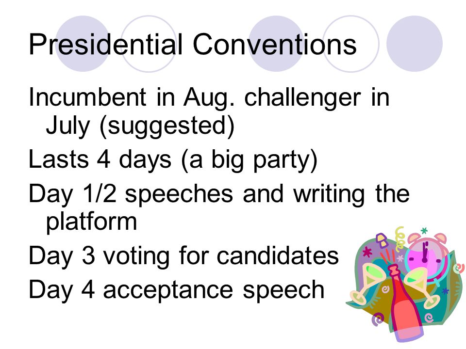 Conventions Primaries pull a party apart The convention is to put it back together/re-unify A motivational 4 days to get psyched up for the last few months of campaigning