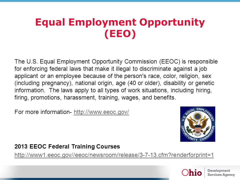 Equal Employment Opportunity (EEO) The U.S.