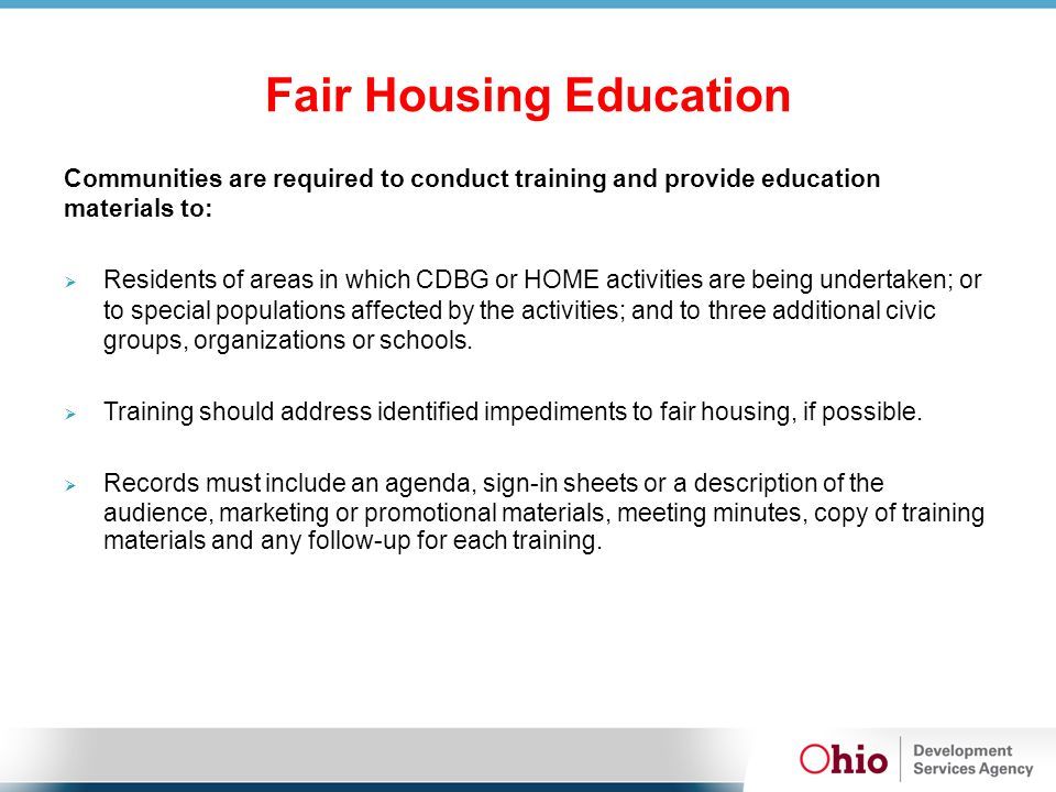 Fair Housing Outreach  Develop and distribute fair housing information and materials (posters, brochures, or materials) QUARTERLY to at least 10 area agencies, organizations, or public events throughout program period.