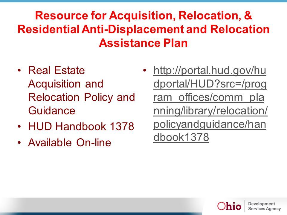 Resource for Acquisition, Relocation, & Residential Anti-Displacement and Relocation Assistance Plan Real Estate Acquisition and Relocation Policy and