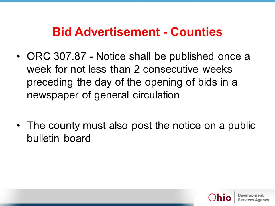 Bid Advertisement - Counties ORC 307.87 - Notice shall be published once a week for not less than 2 consecutive weeks preceding the day of the opening
