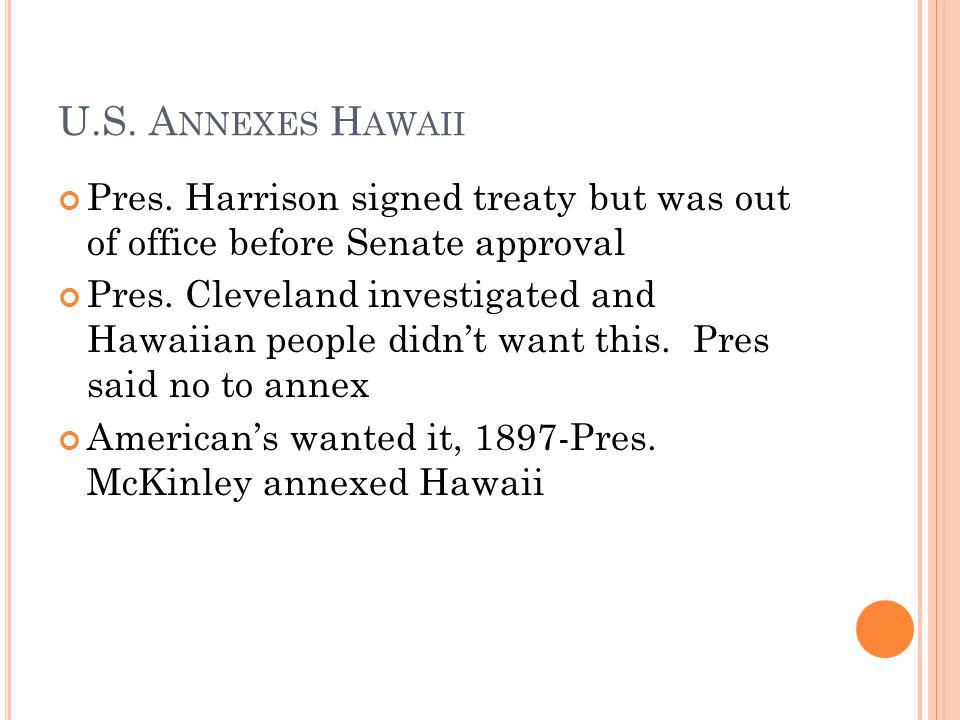 U.S. A NNEXES H AWAII Pres.