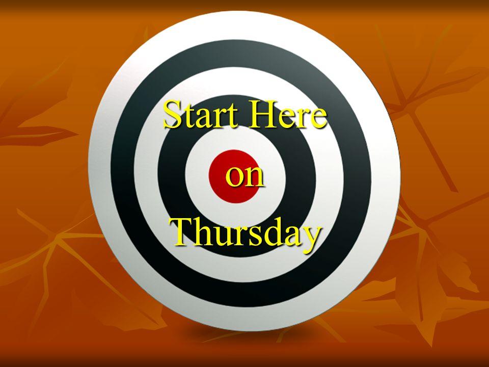 Start Here onThursday