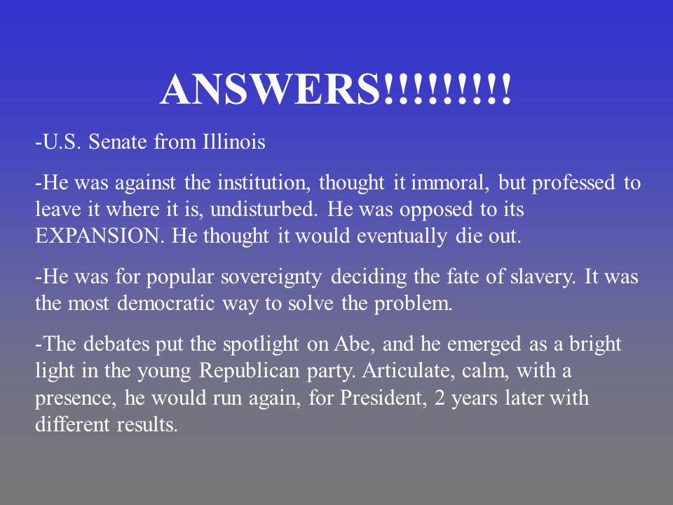 ANSWERS!!!!!!!!. -U.S.