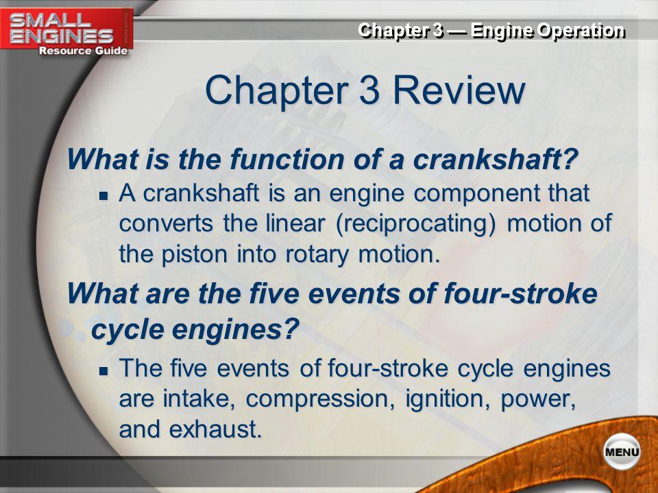 Chapter 3 — Engine Operation Engine Output  factors affecting engine output displacement displacement volumetric efficiency volumetric efficiency the