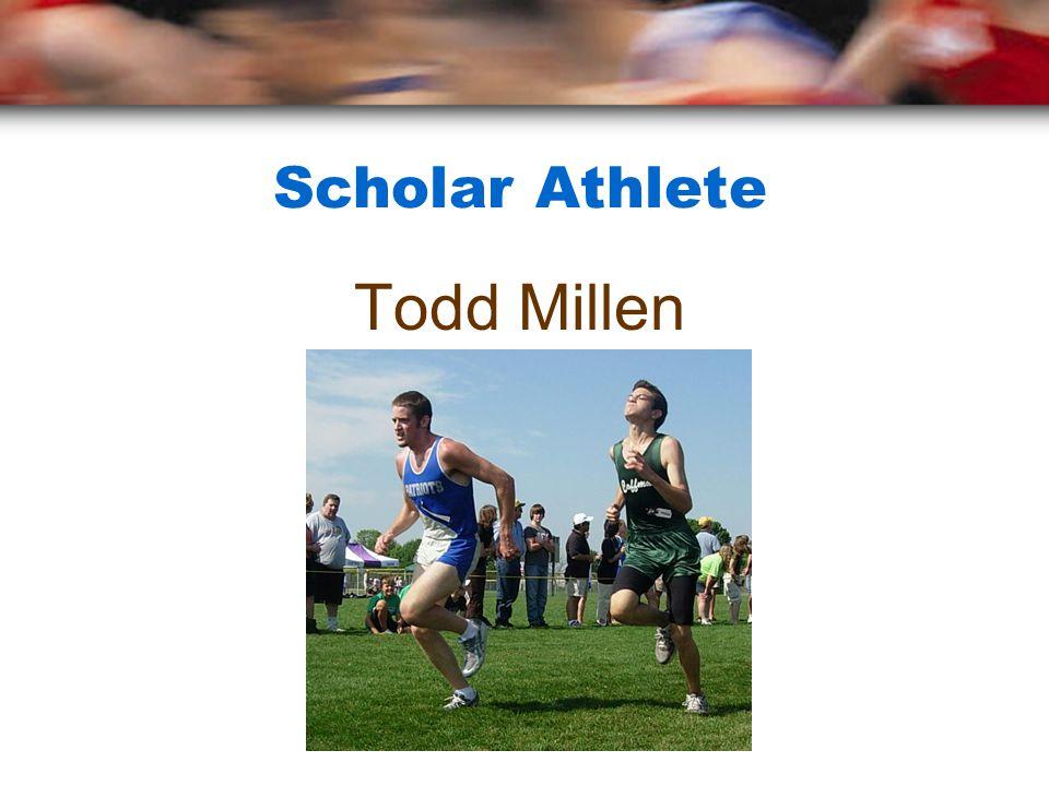 Scholar Athlete Todd Millen