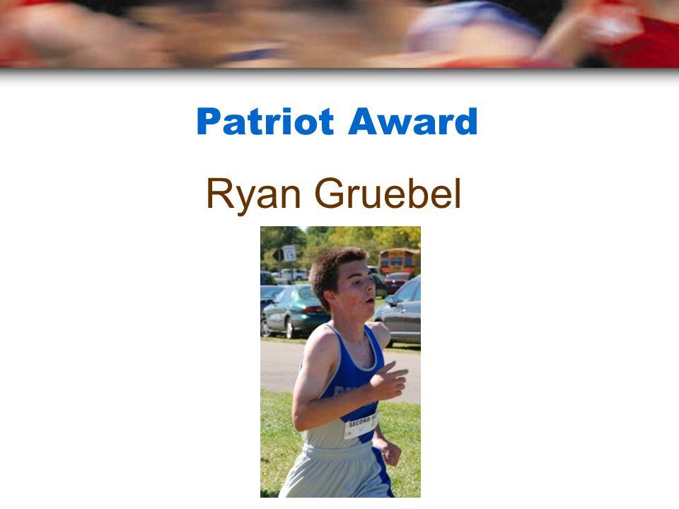 Patriot Award Ryan Gruebel