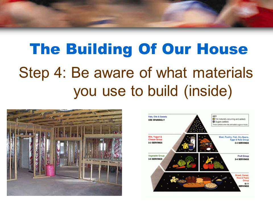 The Building Of Our House Step 4: Be aware of what materials you use to build (inside)