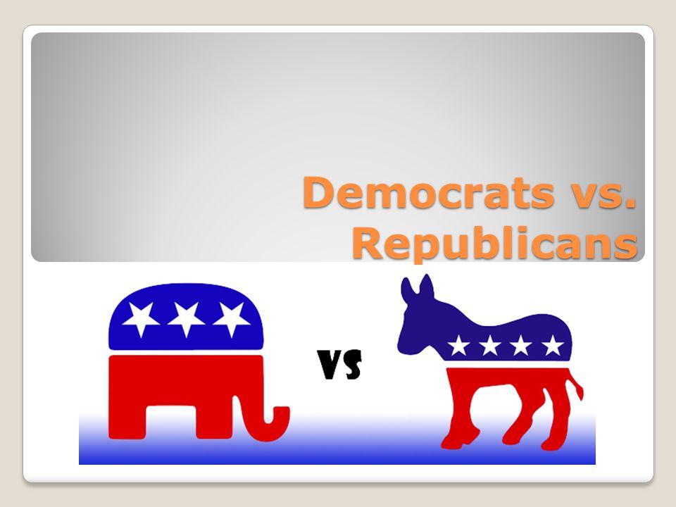 Democrats vs. Republicans