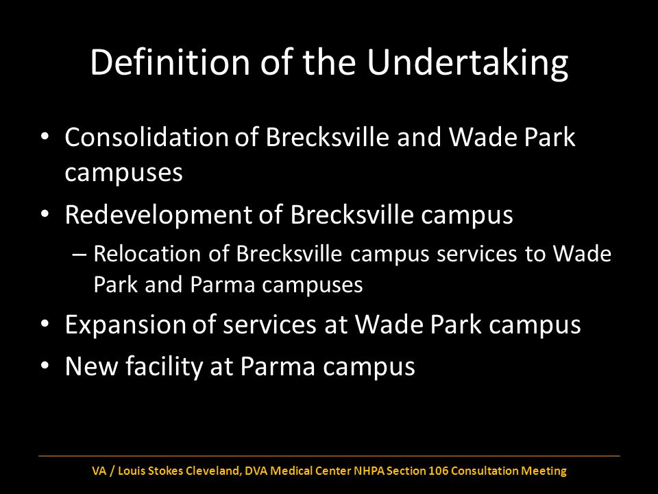 Avoid, Minimize, Mitigate Obviously, VA cannot avoid all possible adverse effects, in particular the direct adverse effects associated with the Wade Park campus Other adverse effects might still be avoided or minimized – Four National Register-eligible buildings in Brecksville.