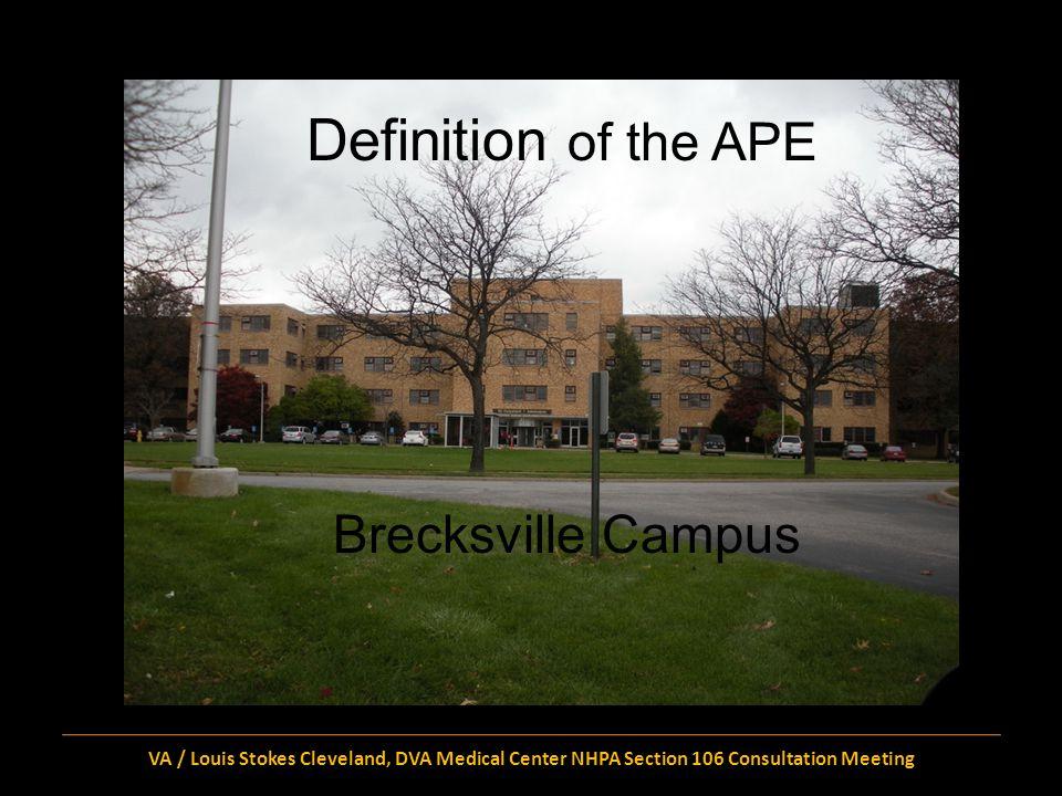 Identification of Historic Properties Brecksville Campus VA / Louis Stokes Cleveland, DVA Medical Center NHPA Section 106 Consultation Meeting