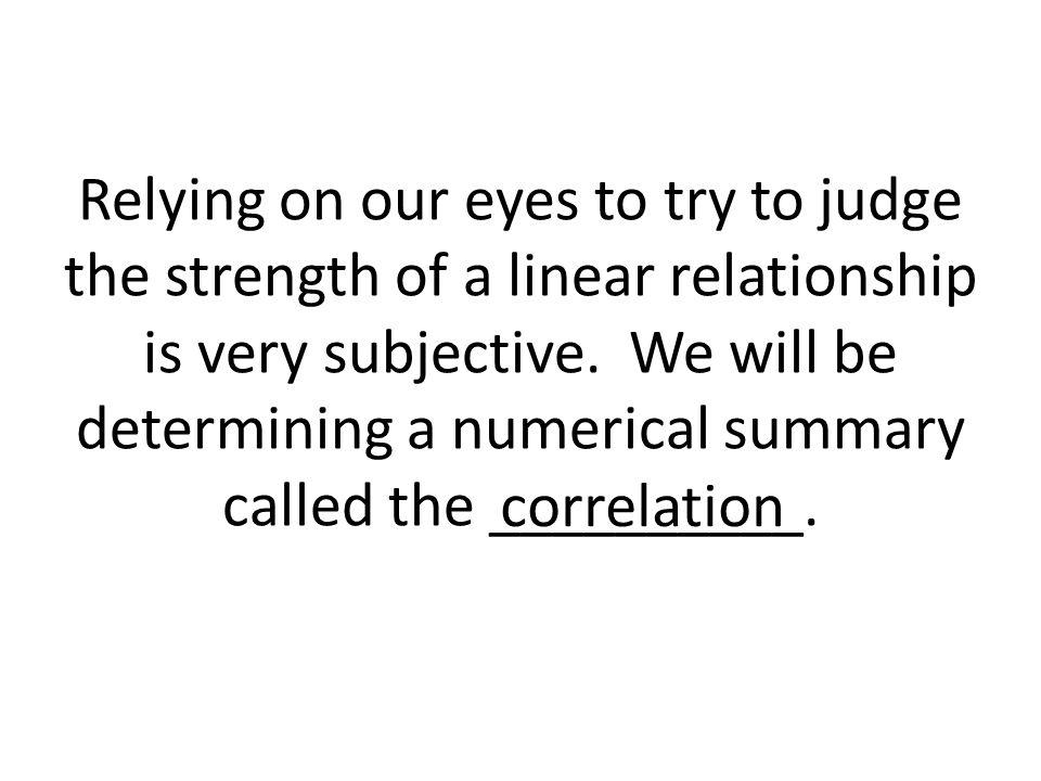 1. Correlation requires both variables be quantitative.