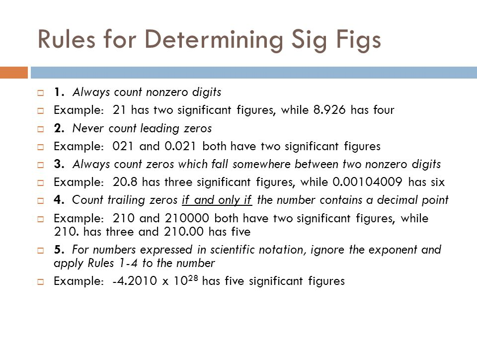 Rules for Determining Sig Figs  1.