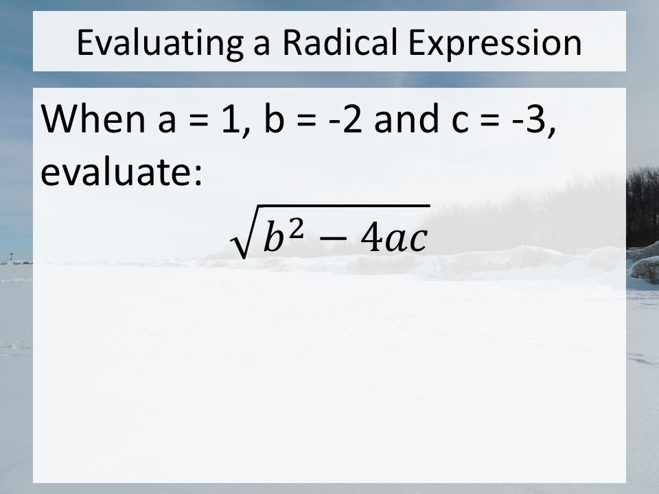 Evaluating a Radical Expression