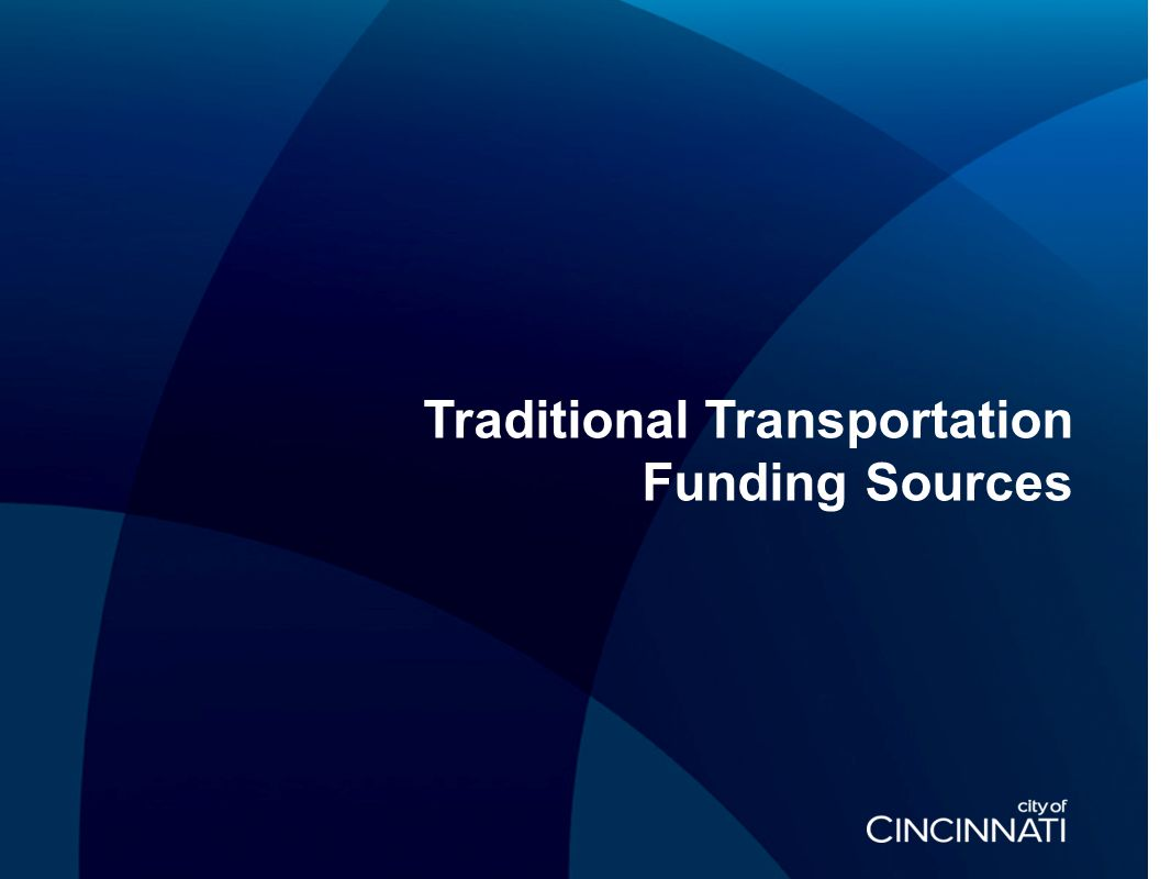 Traditional Transportation Funding Sources