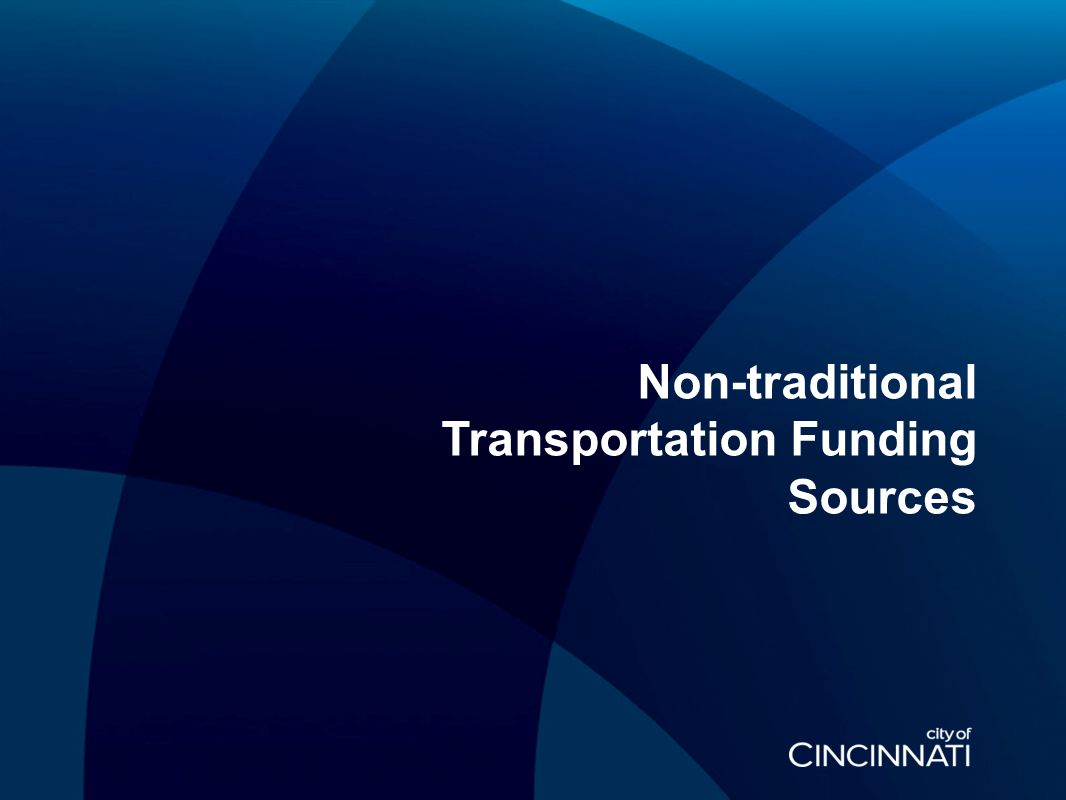 Non-traditional Transportation Funding Sources
