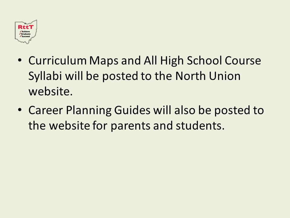 Curriculum Maps and All High School Course Syllabi will be posted to the North Union website.