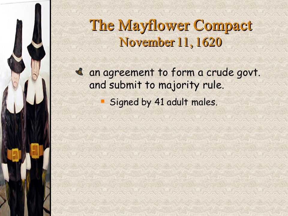 an agreement to form a crude govt. and submit to majority rule.  Signed by 41 adult males.