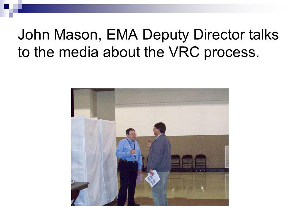 John Mason, EMA Deputy Director talks to the media about the VRC process.