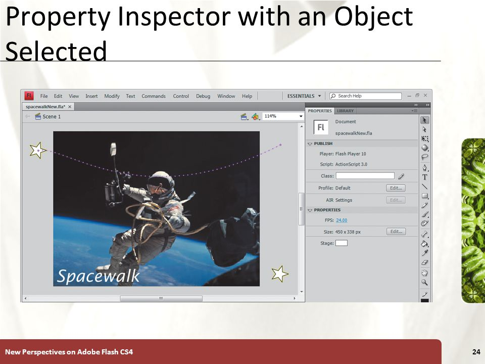 XP Property Inspector with an Object Selected New Perspectives on Adobe Flash CS424