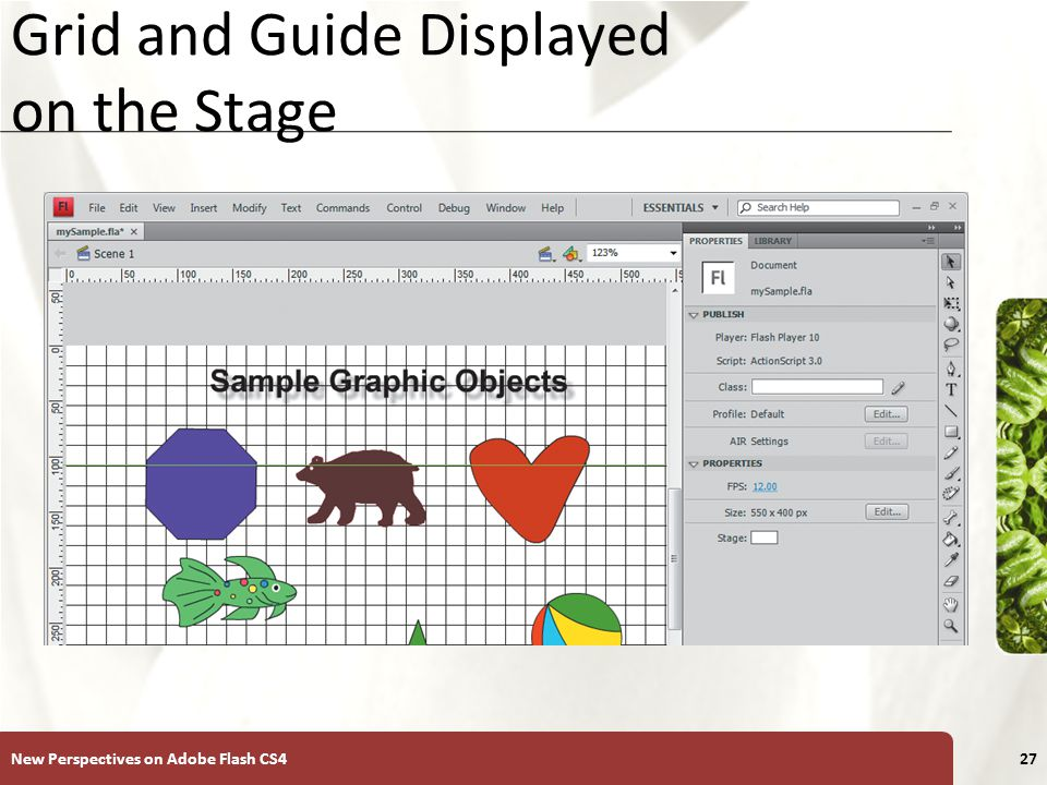 XP Grid and Guide Displayed on the Stage New Perspectives on Adobe Flash CS427