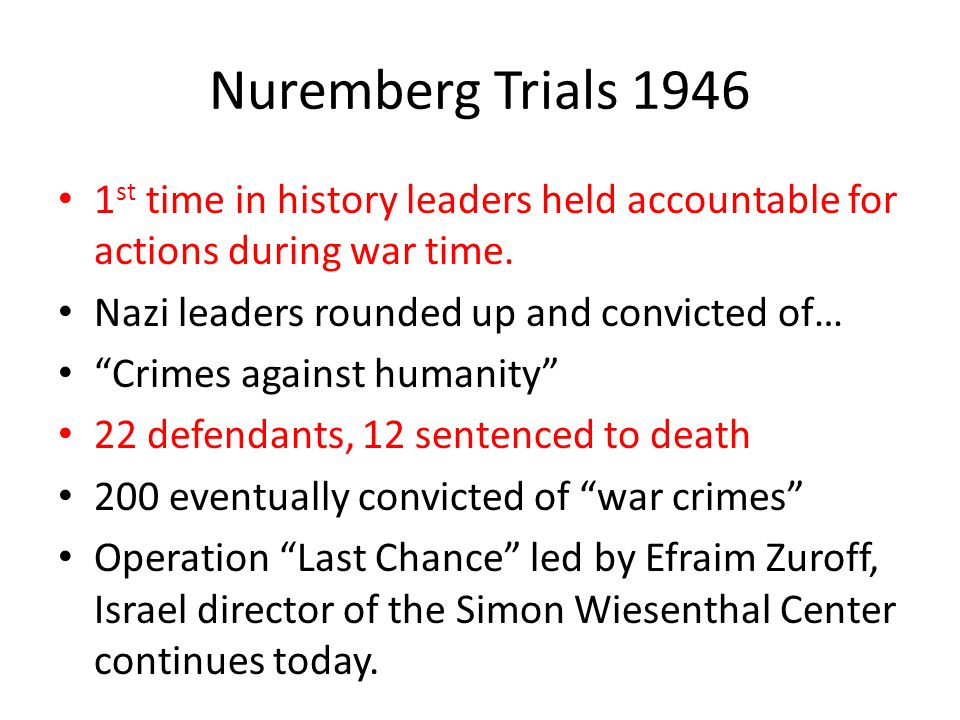 """Nuremberg Trials 1946 1 st time in history leaders held accountable for actions during war time. Nazi leaders rounded up and convicted of… """"Crimes aga"""