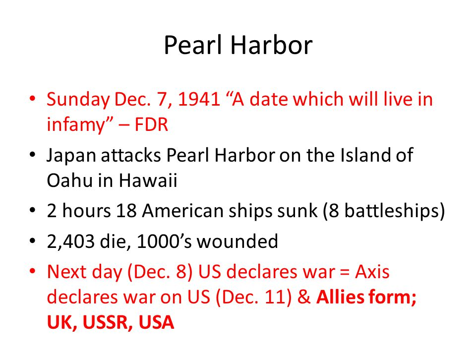 """Pearl Harbor Sunday Dec. 7, 1941 """"A date which will live in infamy"""" – FDR Japan attacks Pearl Harbor on the Island of Oahu in Hawaii 2 hours 18 Americ"""