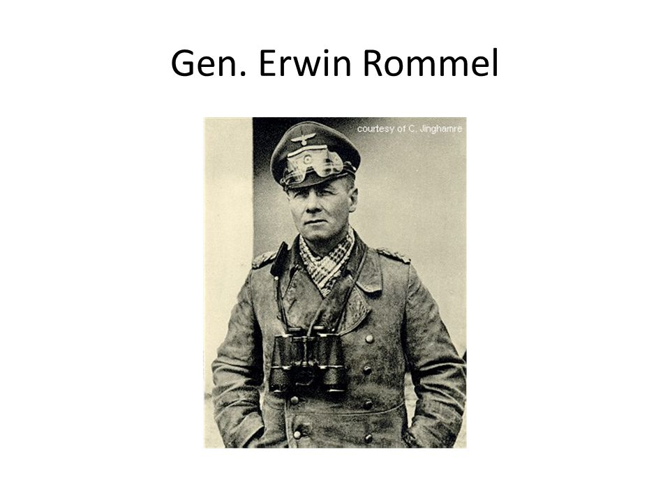 Gen. Erwin Rommel